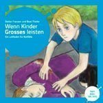 Wenn Kinder Grosses leisten