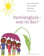 Familienglck, ein Buch ber das Glcklichsein.