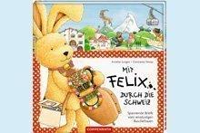 Mit Felix durch die Schweiz: Wir verlosen 3 Kinderbücher!